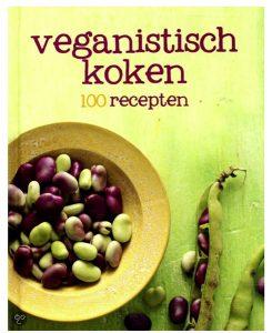 Veganistisch Koken - 100 recepten