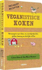 Veganistisch Koken kookboek- celine steen en Jonie Marie Newman
