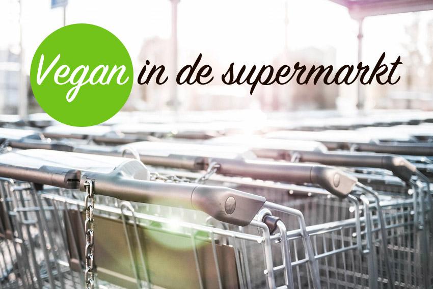veganistisch en vegetarisch in de supermarkt
