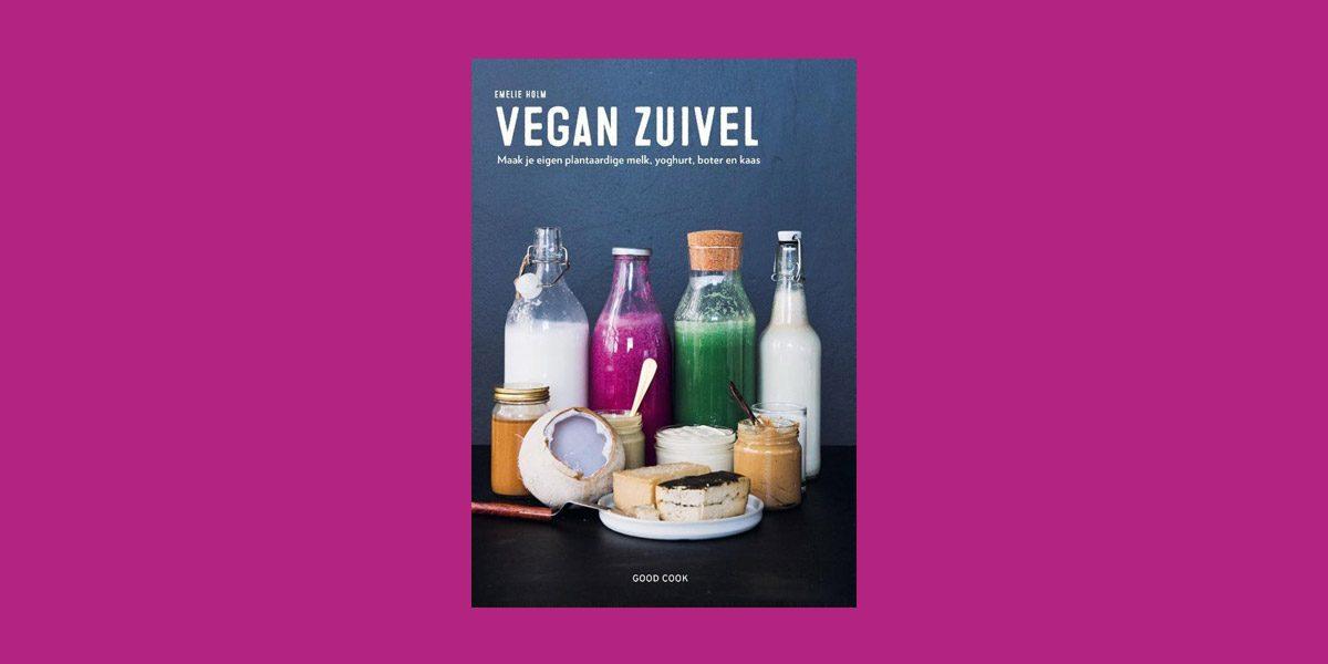 Vegan Zuivel - Emelie Holm