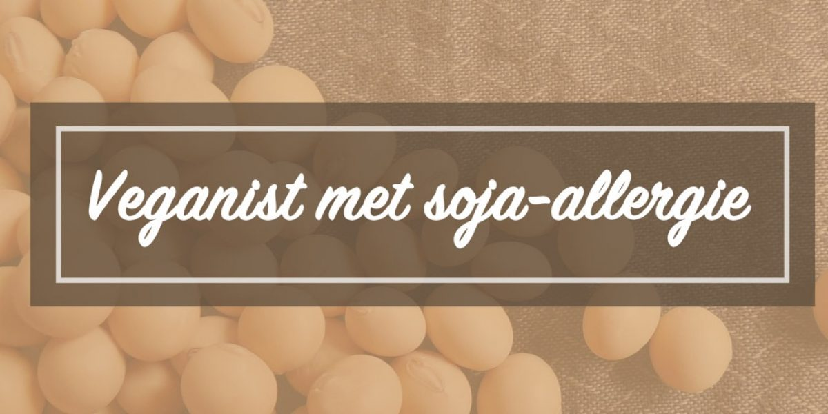Veganist en soja-allergie